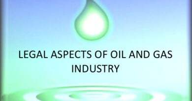 Legal Aspect For Oil And Gas Industries